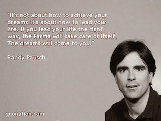 A picture of Randy Pausch with one of the ending quotes