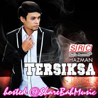Hazman - Tersiksa MP3