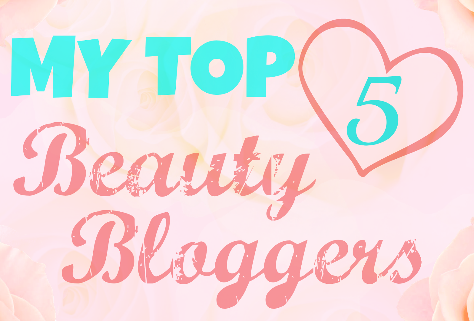 top 5 beauty bloggers, bloggers, beauty bloggers, uk beauty bloggers