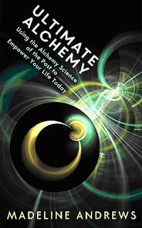 alchemy book, using alchemy, madeline andrews, science of alchemy, what is alchemy