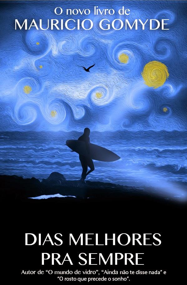 http://www.skoob.com.br/livro/331993-dias-melhores-pra-sempre