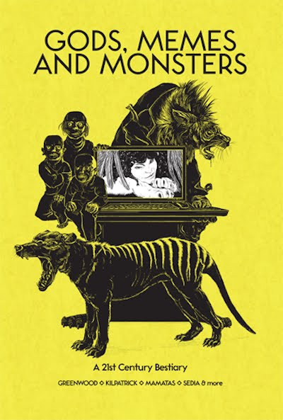 Gods, Memes and Monsters anthology