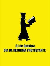 DIA DA REFORMA PROTESTANTE