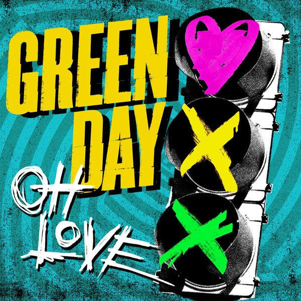 Cover Album Green Day oh Love Green Day oh Love New