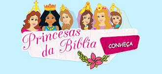 Conheça as Princesas da Bíblia