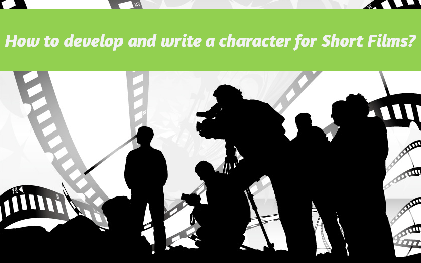 how to write characters for short films