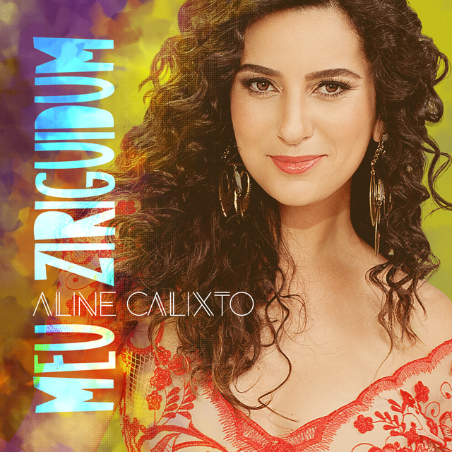CD – Aline Calixto – Meu Ziriguidum (2015) Mp3