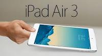 Rumor Specification iPhone iPad Air 3 Terbaru 2016
