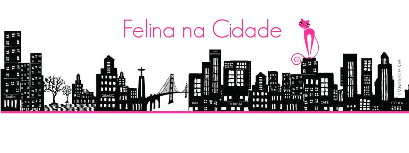 Felina Na Cidade