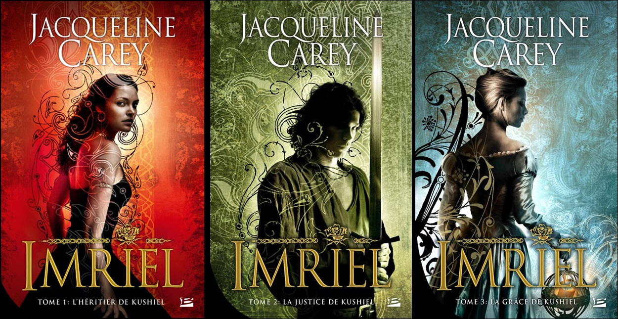 Jacqueline Carey - cycle Imriel - 3 tomes