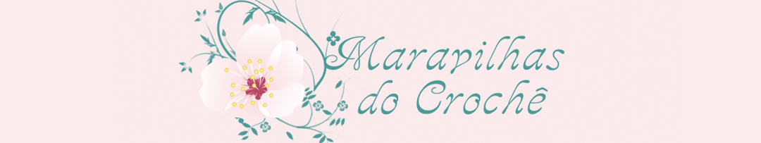 εïз   MARAVILHAS DO CROCHE   εïз