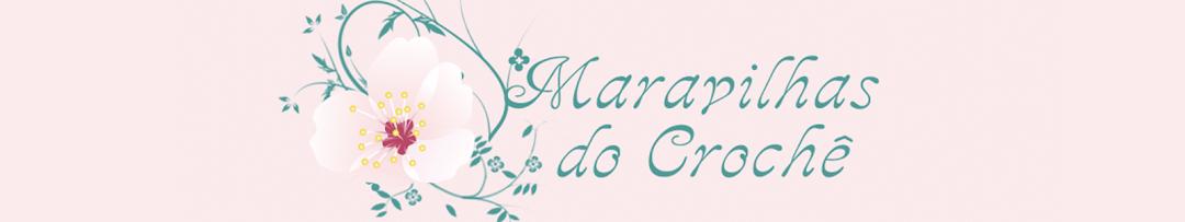 εïз   MARAVILHAS DO CROCHE   εïз