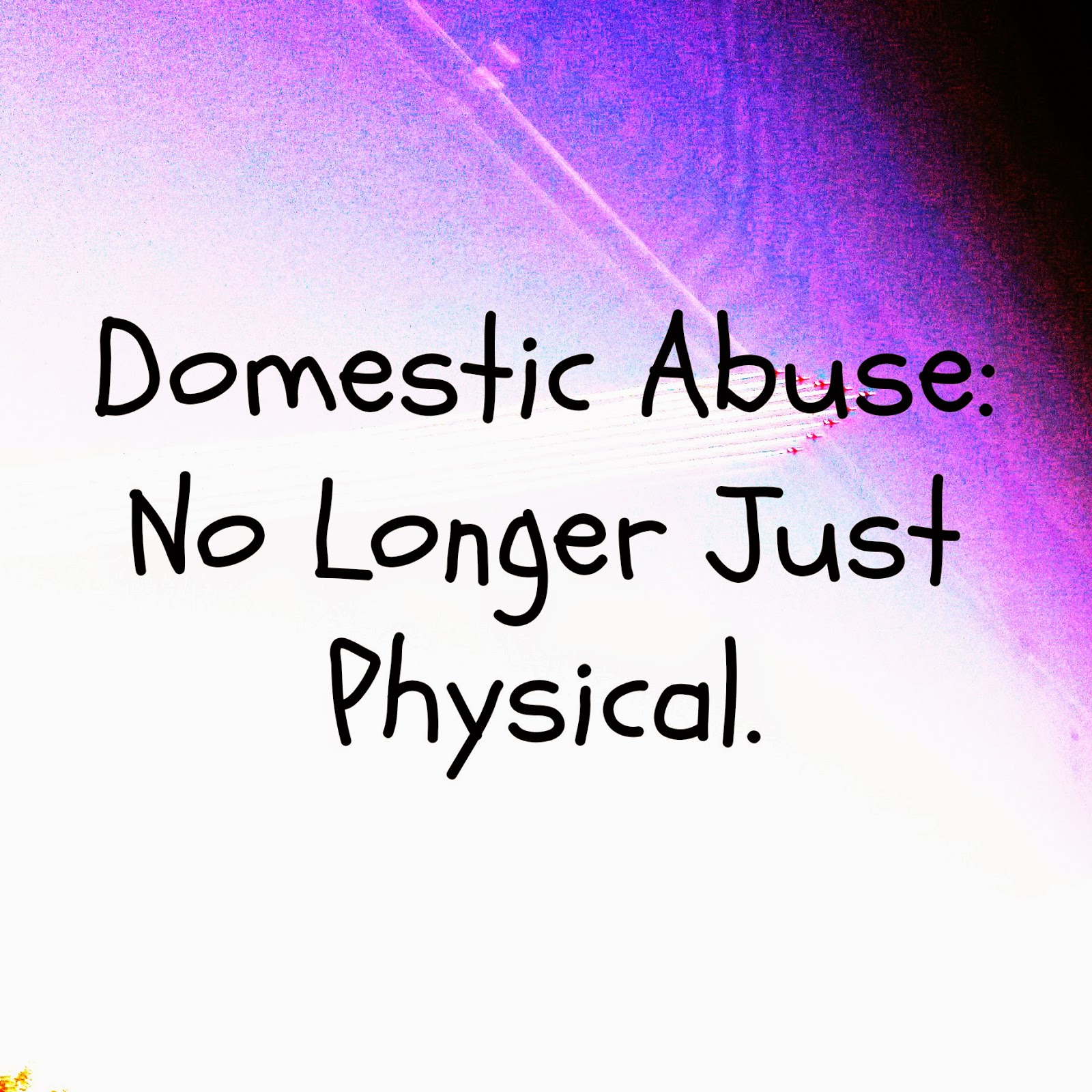 domestic abuse no longer just physical