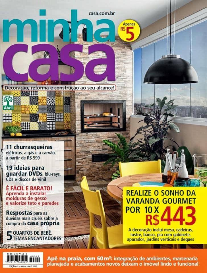 Eu e minha área gourmet na Revista Minha Casa (outubro 2013)