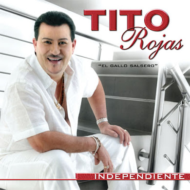 Tito Rojas – Independiente (2011)