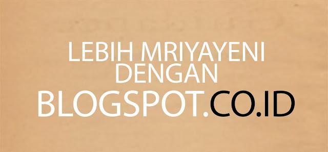 Selamat, Blogspot.com menjadi co.id