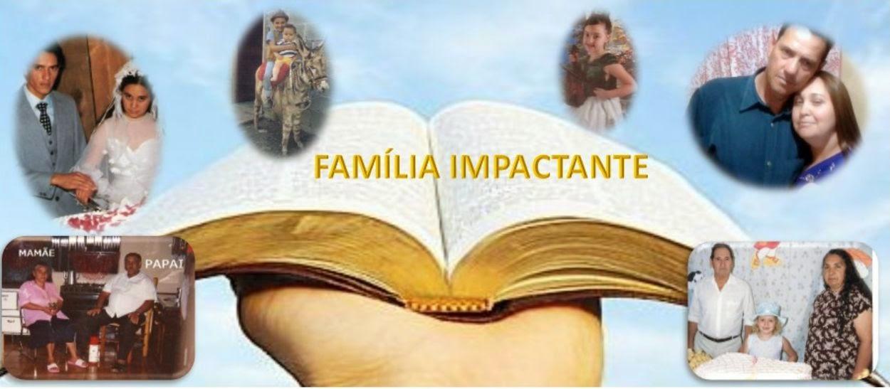 Família Impactante