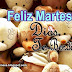 FELIZ MARTES