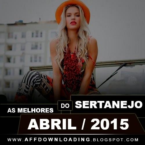 Baixar - As Melhores do Sertanejo - Abril - 2015