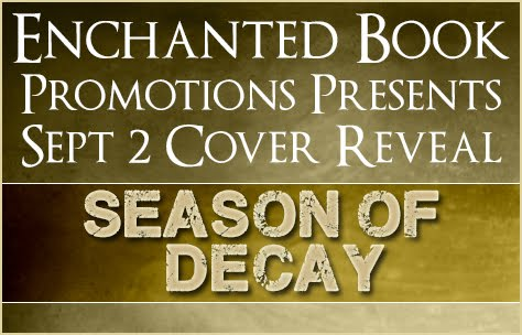 The Season of Decay Cover Reveal
