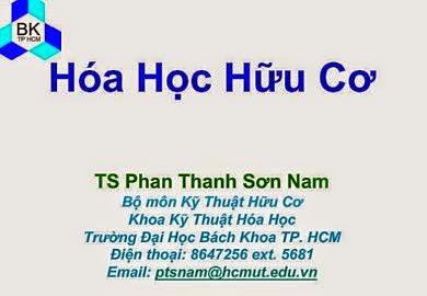 Bài giảng Hoá học hữu cơ của tiến sĩ Phan Thanh Sơn Nam