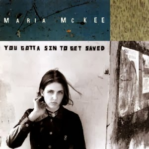 MARIA McKEE - You gotta sin to get saved (1993)