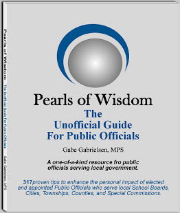 An Award Winning Guide for Local Public Officials who truly want to make a difference.