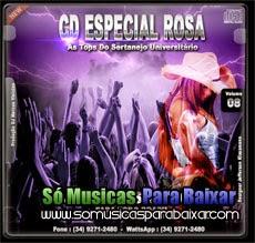 musicas%2Bpara%2Bbaixar CD Especial Rosa Vol. 08 (2014) (As Top do Sertanejo Universitário)