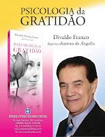 Psicologia da Gratidão - Joanna de Angelis/Divaldo Franco