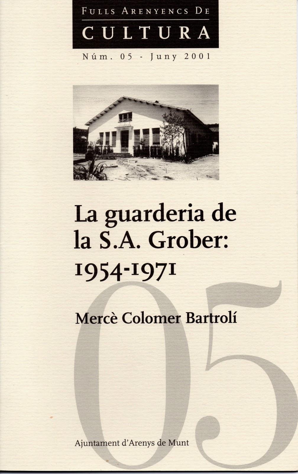 La guarderia de la S.A. Grober: 1954-1971