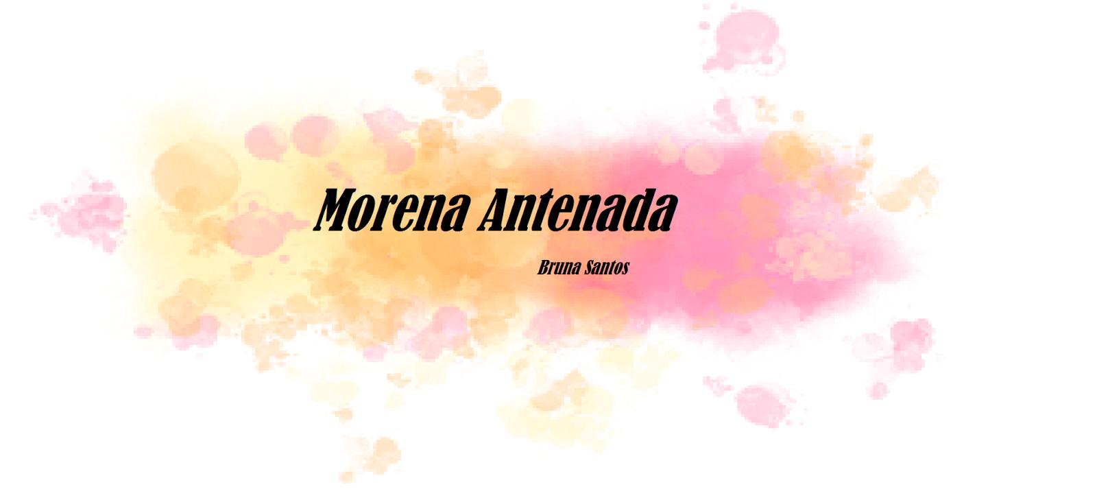 Morena  Antenada