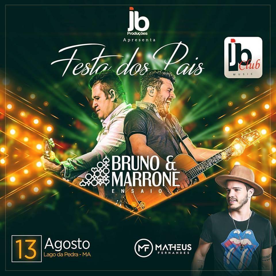 13 agosto tem Bruno e Marrone em Lago da Pedra