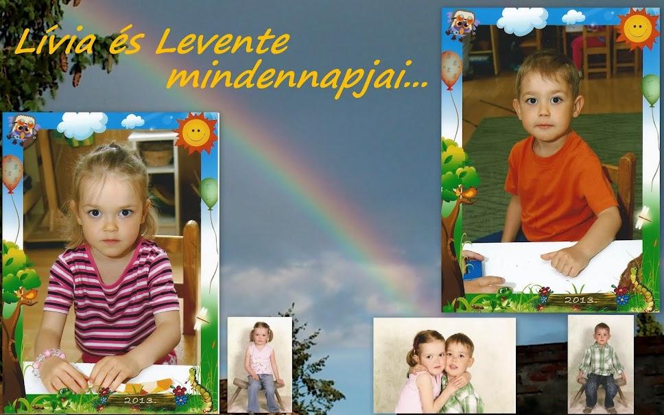 Lívia és Levente mindennapjai...