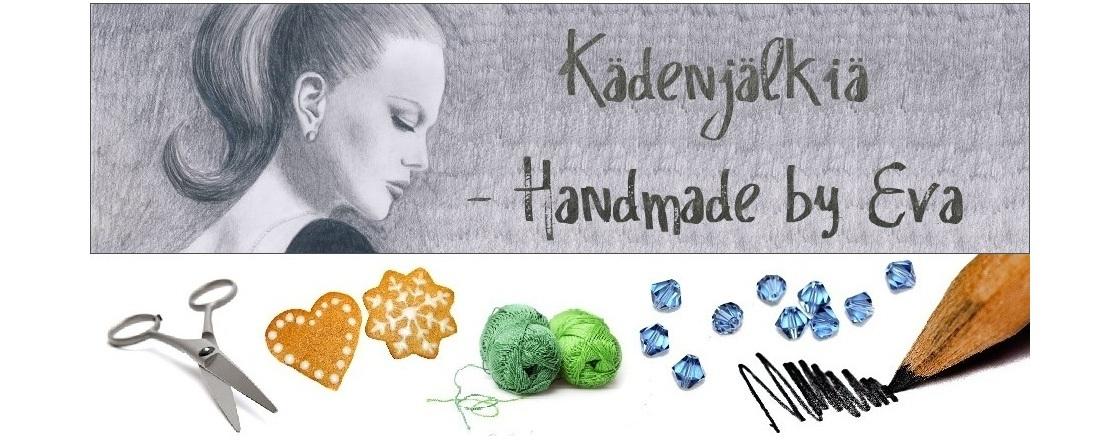 Kädenjälkiä - handmade by Eva
