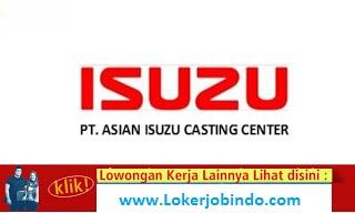 Lowongan Kerja D3 S1 PT. Asian Isuzu Casting Center