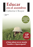 """Un soplo de aire fresco (…) best-seller educativo de los últimos años"" Revista Magisterio"