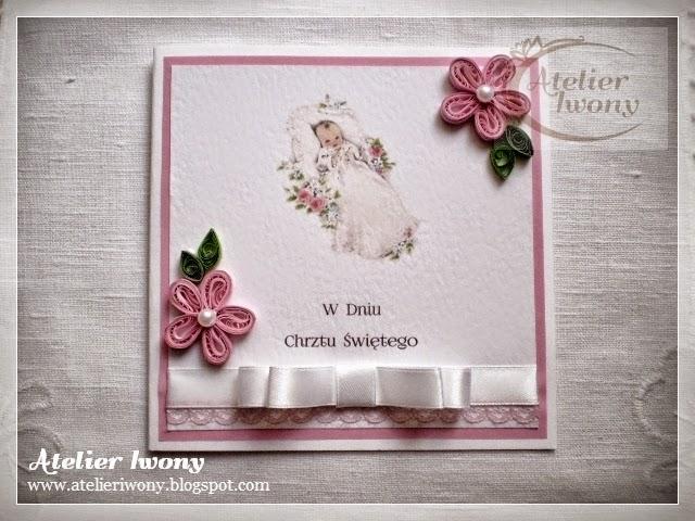 for a girl, rose, kartka na chrzest dla dziewczynki, ręcznie robiona, biała kokarda, pearls, perełki, quillingowe kwiaty, wstążka i koronka