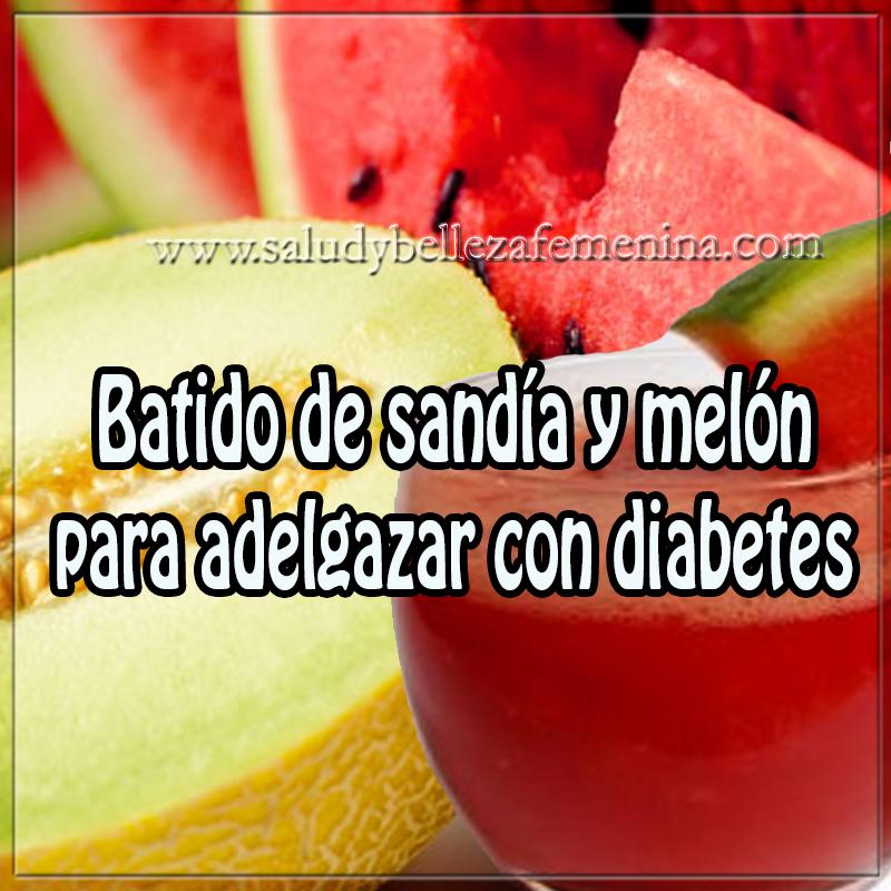 Bebidas adelgazantes , diabetes , obesidad , receta de batido de sandia y melón para adelgazar