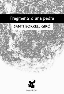 Fragments d'una pedra (Santi Borrell)