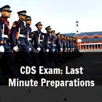 CDS Exam: Last Minute Preparations