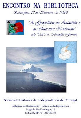 Geopolítica, Antártida, Interesses, Nacionais, Palestra, Conferência,  Sociedade, Histórica, Independência, Portugal, Brandão Ferreira, Ten.Cor.