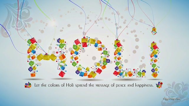 "Lets the colors of Holi spread the massage of peace and happiness ""happy holi"""