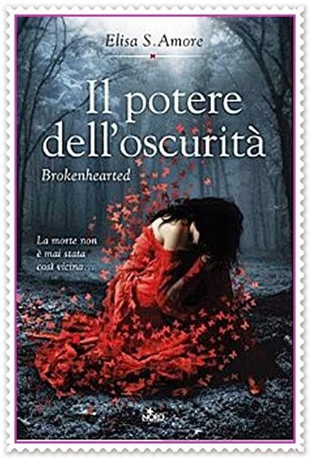 IL POTERE DELL'OSCURITA' di Elisa S.Amore