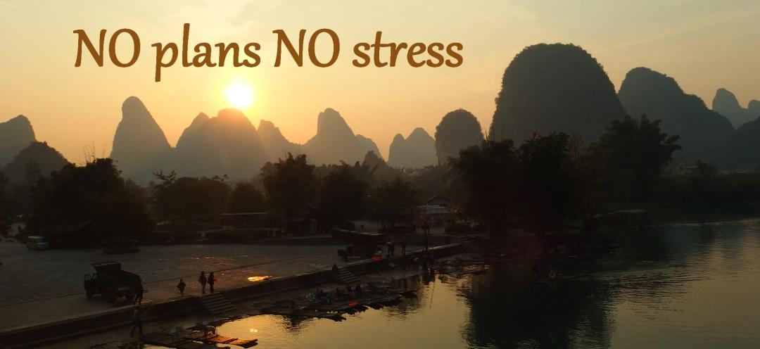NO plans NO stress