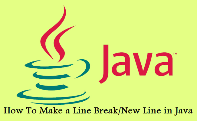 How To Make a Line Break/New Line in Java