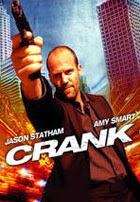 Crank 1: Veneno en la Sangre (2006)