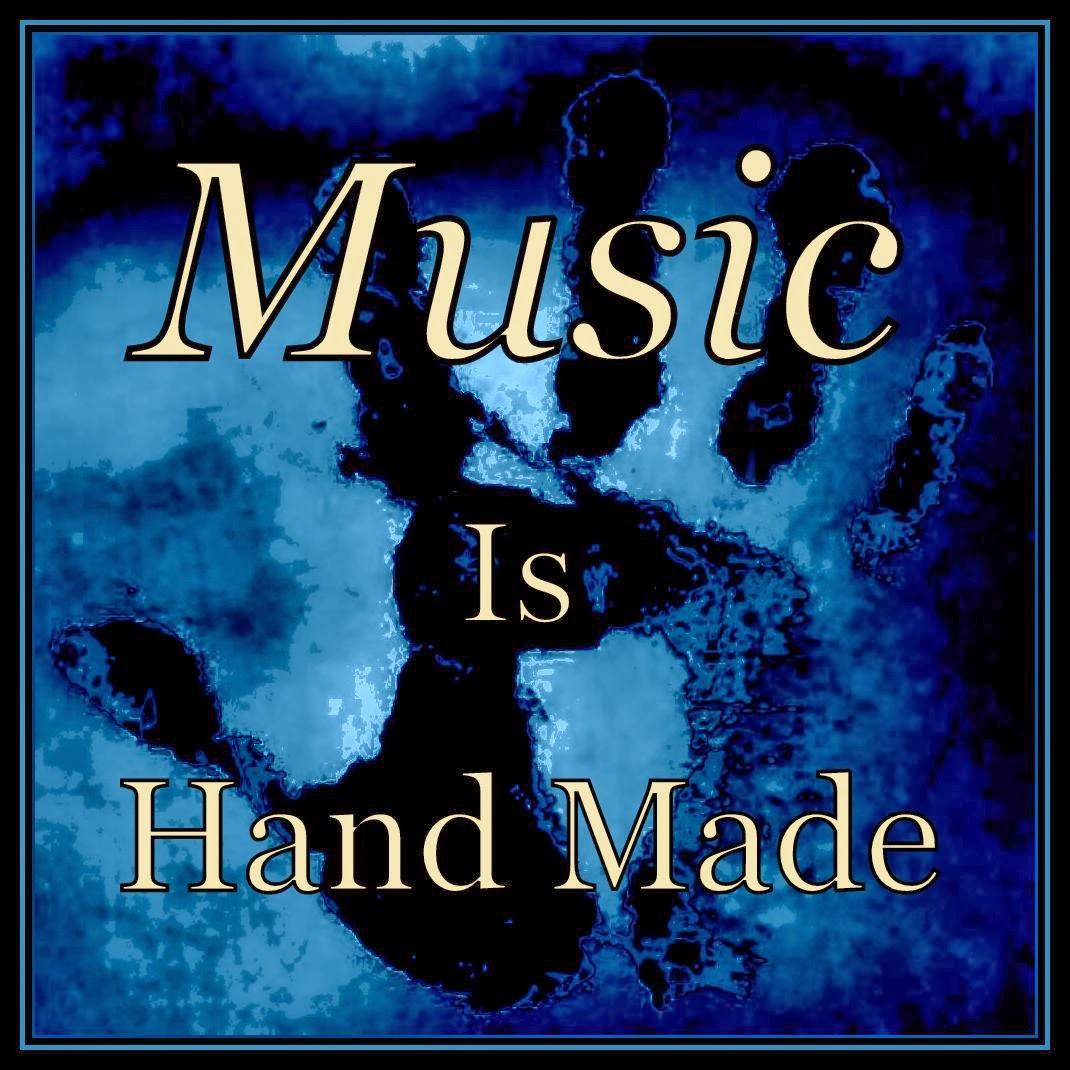 Music Is Hand Made