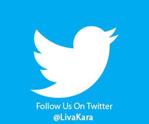 Follow Us On Twitter @LivaKara