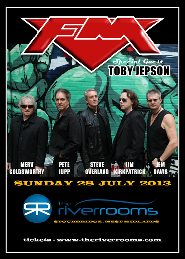 FM at River Rooms Stourbridge with special guest Toby Jepson 28 July 2013