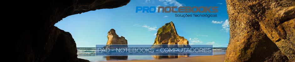 Pro Notebooks - Conserto de Notebook em Porto Alegre